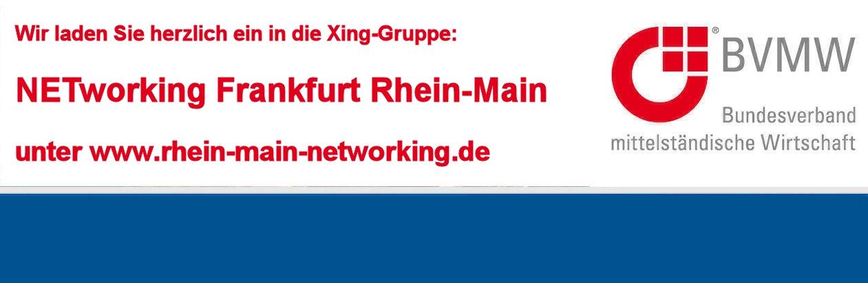 Die Xing-Gruppe NETworking Frankfurt Rhein-Main finden sie unter www.rhein-main-networking.de